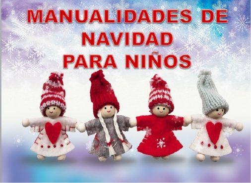 3 Manualidades De Navidad Para Niños Muy Fáciles De Hacer